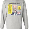 "SS-01 BIDEN - ""Our Hope and Future"" on Ash Grey SS TEE"